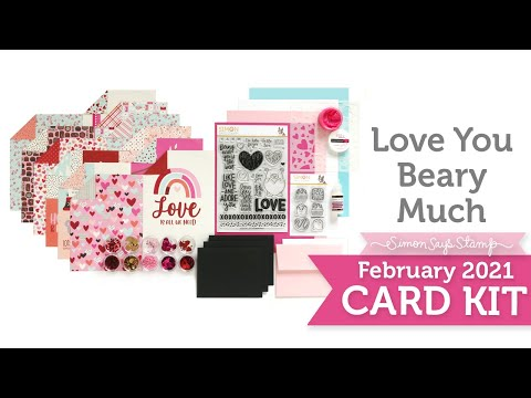 Card Kit Reveal and Inspiration February 2021: Love You Beary Much