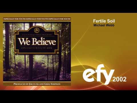 EFY 2002 - 03 Fertile Soil by Michael Webb