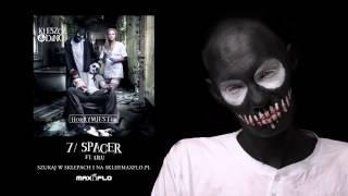 Kleszcz & DiNO - 07 Spacer ft. Lilu (HorRYM JESTem)