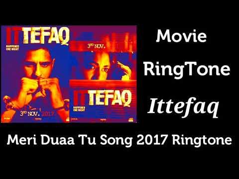 Meri Duaa Tu Song | Ittefaq | RingTone 2017
