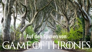 Auf den Spuren von Game of Thrones und Nordirland - Europa Roadtrip 2019
