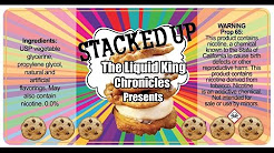 The Liquid King Chronicles Presents • Stacked Up