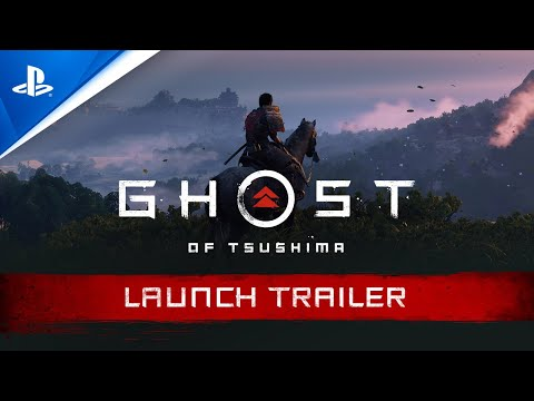 Ghost of Tsushima – Launch Trailer.