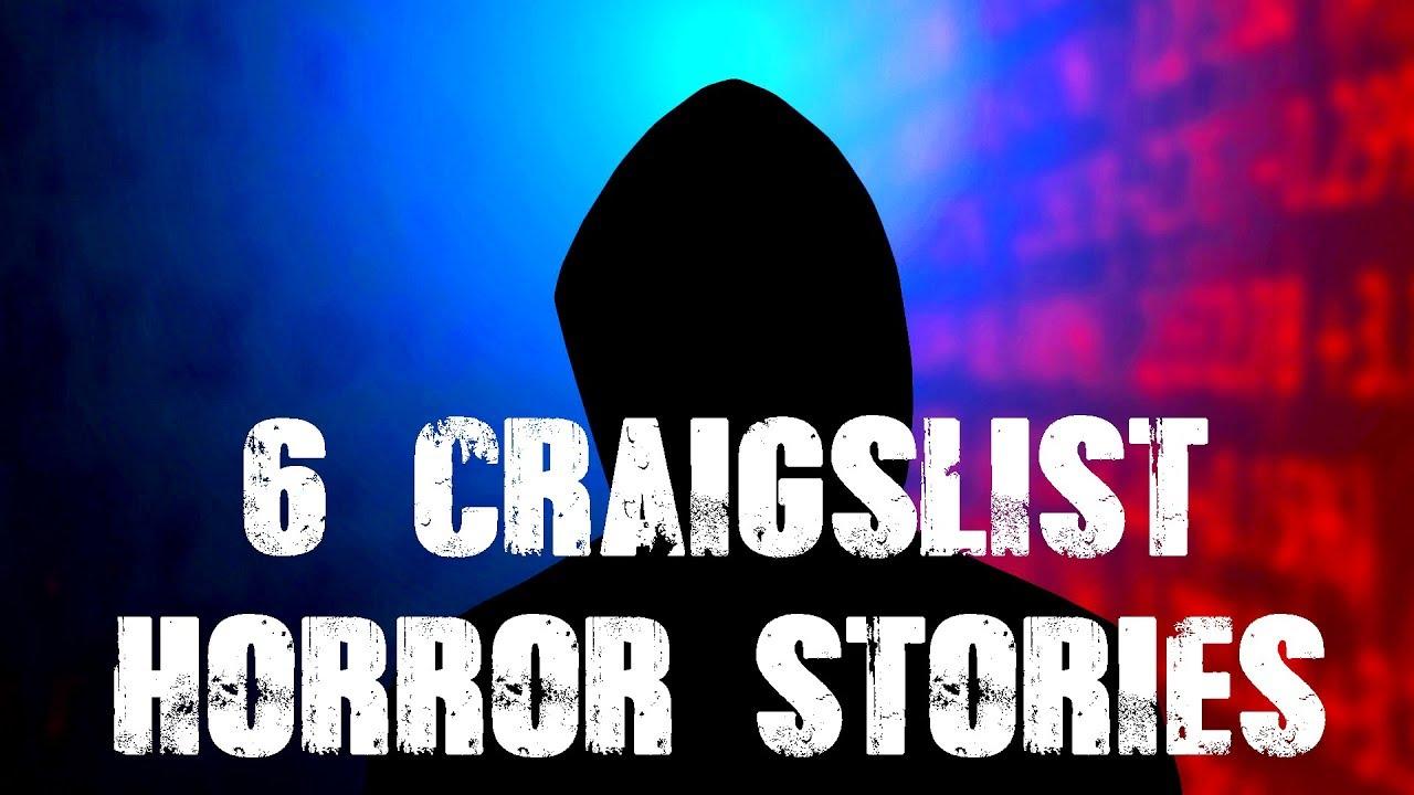 6 TRUE Craigslist Horror Stories!!! - YouTube