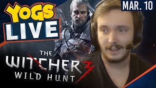 The Witcher 3  w/ Zylus! - 11th March 2017
