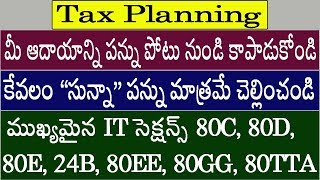 "How to save Income Tax - Pay only ""Zero Tax"" (IT Sections 80C, 80D, 80E, 24B, 80EE, 80GG, 80TTA)"