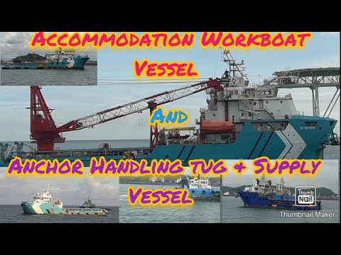 Accommodation Workboat Vessel  and Anchor Handling Tug & Supply Vessel