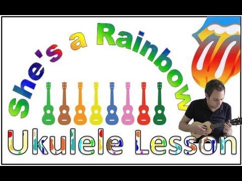Shes A Rainbow Rolling Stones How To Play Ukulele Ukulele