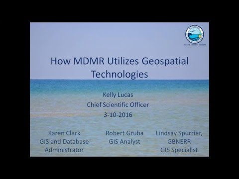 MBA Webinar:  How DMR Utilizes Geospatial Technologies & Upcoming Restore Projects