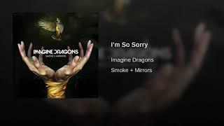 Imagine Dragons - I'm So Sorry (Audio)