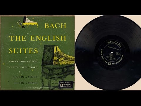 Edith Picht-Axenfeld (harpsichord) The English Suites No. 1 and No. 2 J.S. Bach