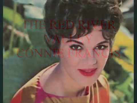 THE RED RIVER VALLEY    CONNIE FRANCIS