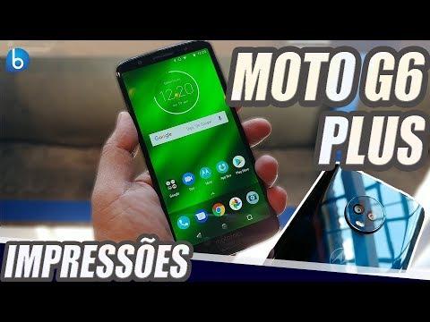 MOTO G6 PLUS | CONHEÇA O LANÇAMENTO DA MOTOROLA! IMPRESSÕES