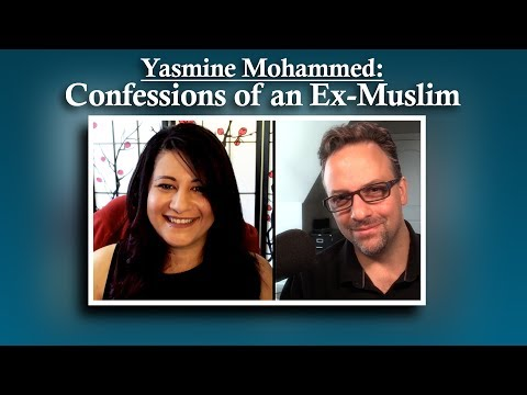 Yasmine Mohammed - Confessions of an Ex-Muslim