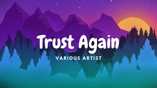 """Download Various artists -  trust again (Inspired by """"Raya and the Last Dragon) - lyrics"""