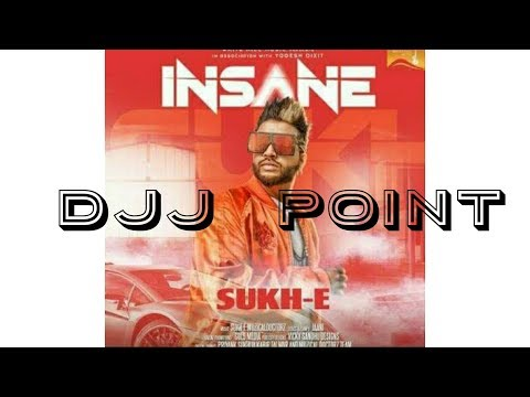 Insane remix|sukhe muzical Doctorz|djj...