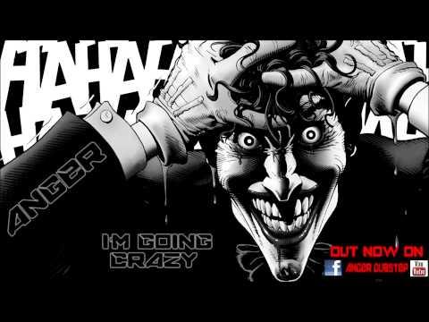 AngeR - I'm Going Crazy ! (Dubstep Mix)
