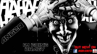 Repeat youtube video AngeR - I'm Going Crazy ! (Dubstep Mix)