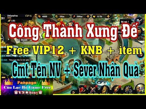 《MobileGame Lậu》Công Thành Xưng Đế VH – Free VIP12 + KNB + item #289