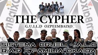 Sistema CRUEL- The Cypher Guild OzPéemBaixO (Ft.ALC   RAR   Belga   Igor MC   Stella Mc) [Prod.Wxlf]