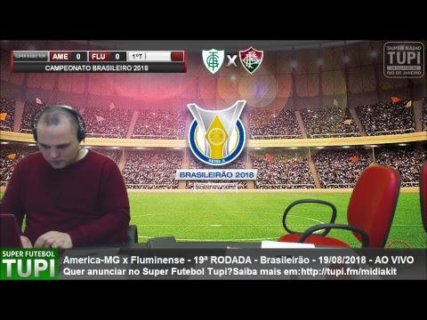 America-MG 0 X 0 Fluminense  - 19ª RODADA - Brasileirão - 19/08/2018 - AO VIVO