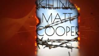 Killing Matt Cooper - book trailer!