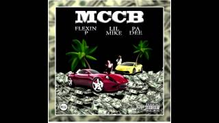 Flexin P  ft. Lil Mike ; Pa Dee - MCCB