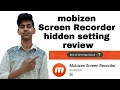 MOBIZEN SCREEN RECORDER REVIEW IN HINDI