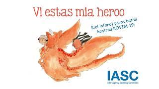 Sonlibro: Vi estas mia Heroo, kiel infanoj povas batali kontraŭ KOVIM-19!