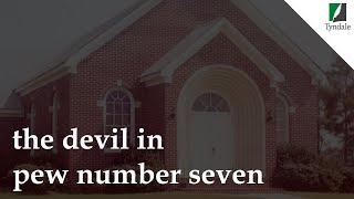 The Devil in Pew Number Seven