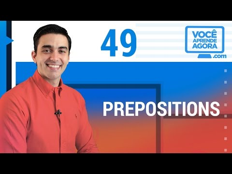 AULA DE INGLÊS 49 Prepositions at, from...to/until, between... and