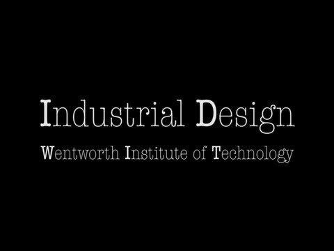 Industrial Design - Wentworth Institute of Technology