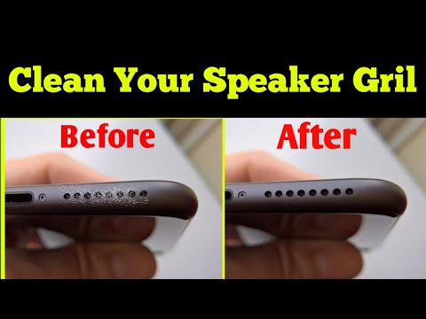How to clean Speaker Grill of Any Smartphone or iPhone