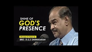 Shine of God's Presence (Part 2) | Dr. D.G.S. Dhinakaran