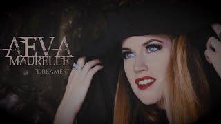 """AEVA MAURELLE : """"Dreamer"""" [Official Video 2020]"""