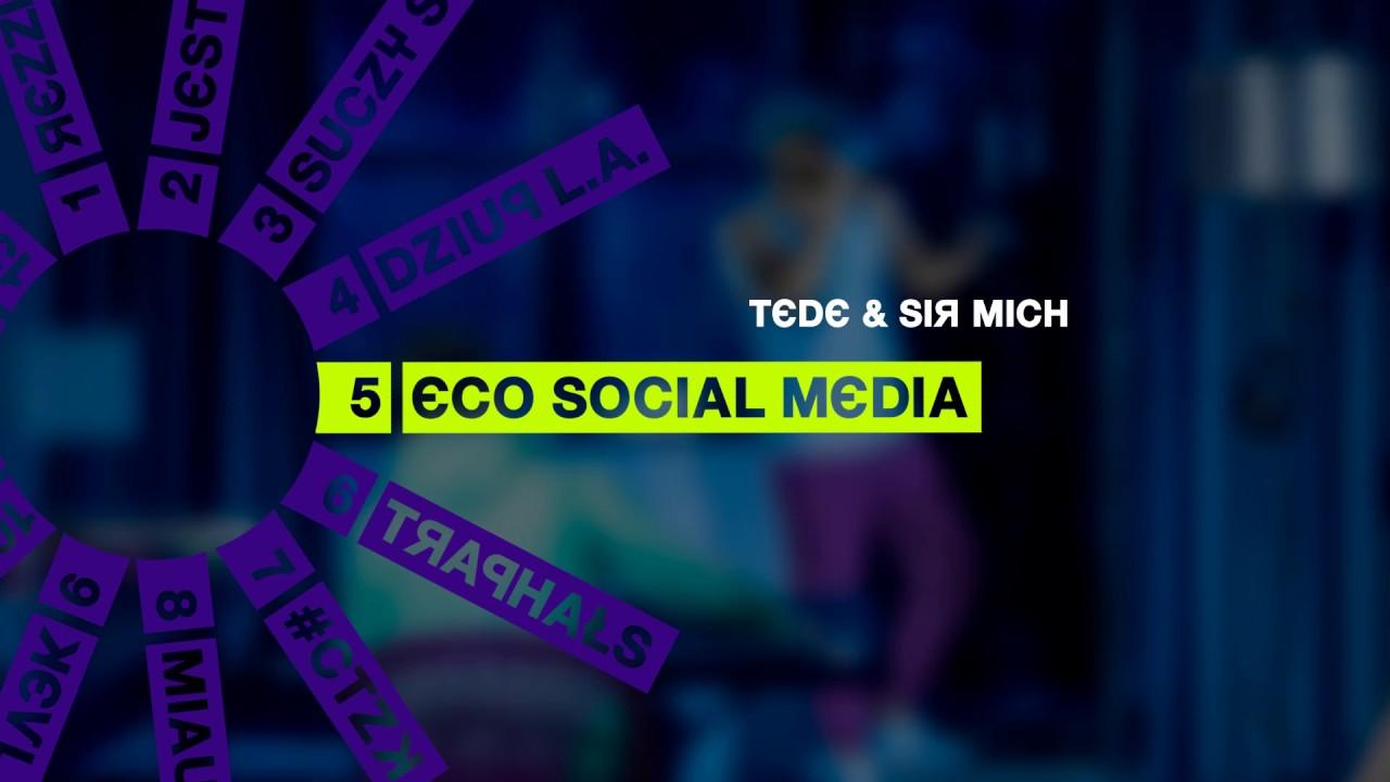 TEDE & SIR MICH – ECO SOCIAL MEDIA / SKRRRT / 2017