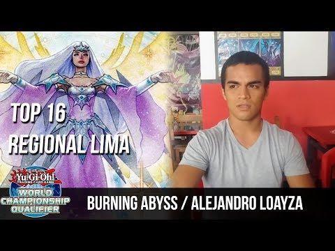 Burning Abyss / Alejandro Loayza - Top 16 Regional Lima / Marzo 2018