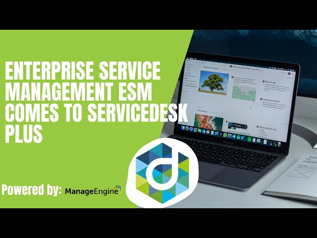 Enterprise Service Management ESM comes to ServiceDesk Plus
