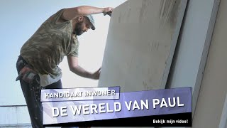 De wereld van Paul | Kandidaat inwoner - UTOPIA (NL) 2016