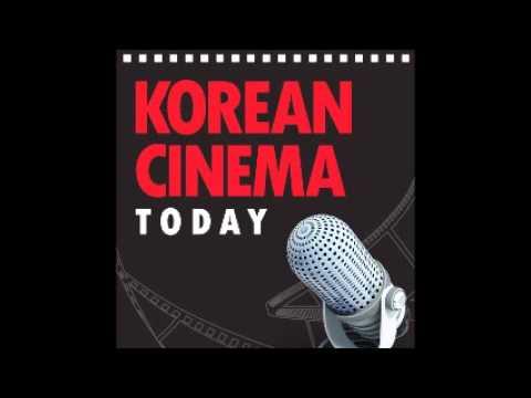 Korean Film Biz Zone Official Podcast 2015 Vol. 8