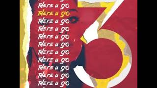 June3rd - There U Go (Prod. By Kojo A & Nicky Quinn)