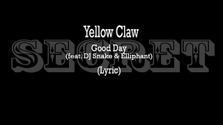 Yellow Claw Good Day.mp3