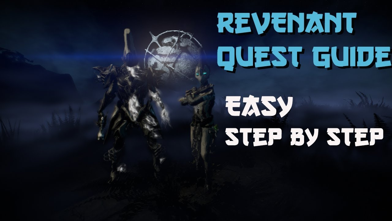 Warframe Guide: Here's How To Get The Revenant Frame - One