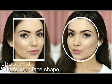 Face Shapes   Find Your Face Shape   Chapter 4