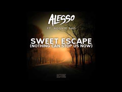 Alesso - Sweet Escape (Nothing Can Stop Us) (Original Mix)