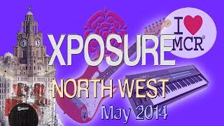 XPOSURE North West - INDIE/ALTERNATIVE MUSIC SHOW VOL 9
