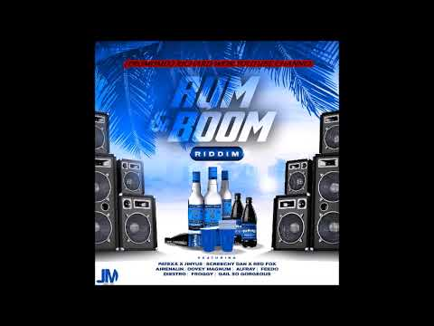 RUM & BOOM RIDDIM (Mix-Aug 2017) JOURNEY MUSIC