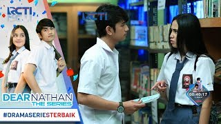 Video DEAR NATHAN THE SERIES - Berhasil Ga Yaa Nathan Ngajak Ngedate Salma [4 Oktober 2017] download MP3, 3GP, MP4, WEBM, AVI, FLV April 2018