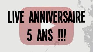 Live anniversaire : 5 ans déjà ! #FAQ