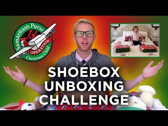 Shoebox Unboxing Challenge   Operation Christmas Child